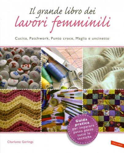Il Grande Libro dei Lavori Femminili