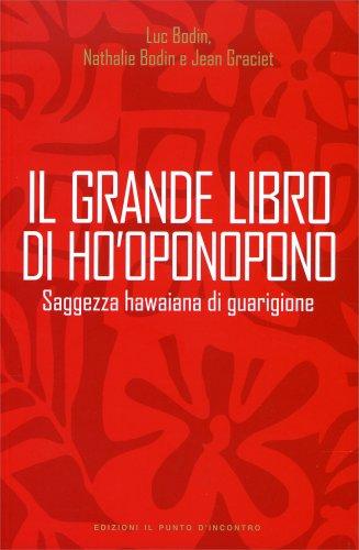 Il Grande Libro di Ho'Oponopono