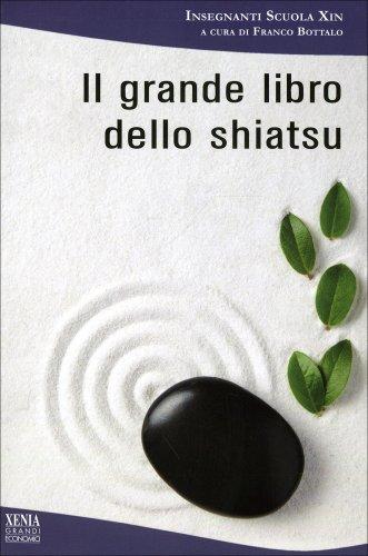 Il Grande Libro dello Shiatsu