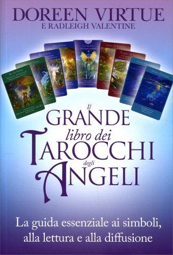 Il Grande Libro dei Tarocchi degli Angeli