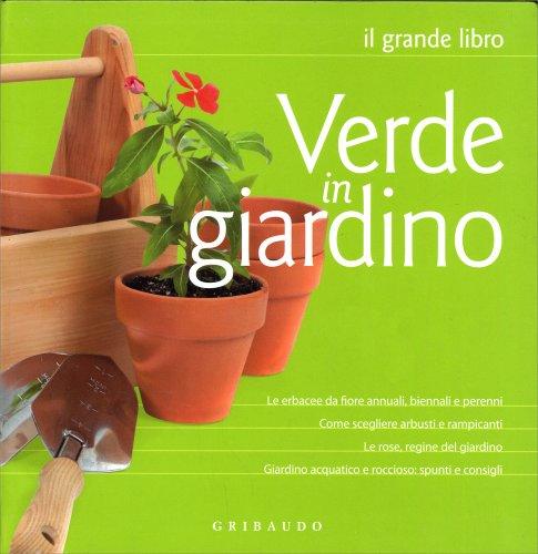 Verde in Giardino - Il Grande Libro
