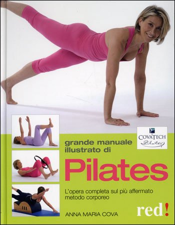 Grande Manuale Illustrato di Pilates