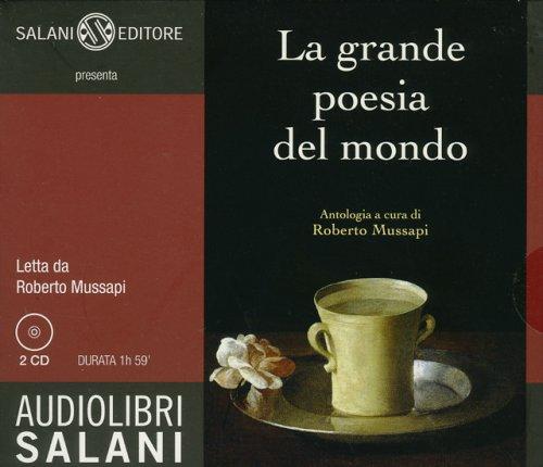 La Grande Poesia del Mondo - Audiolibro 2 CD