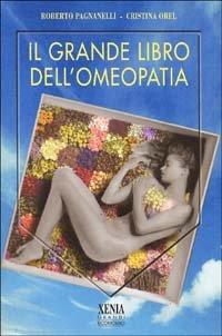 Il Grande libro dell'Omeopatia