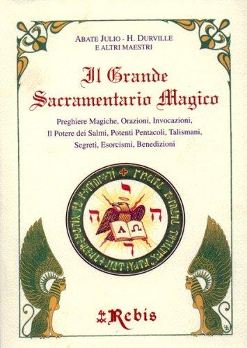Il Grande Sacramentario Magico
