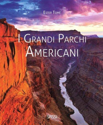 I Grandi Parchi Americani