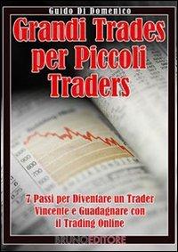 Grandi Trades per Piccoli Traders (eBook)