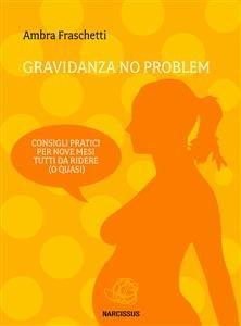 Gravidanza No Problem (eBook)