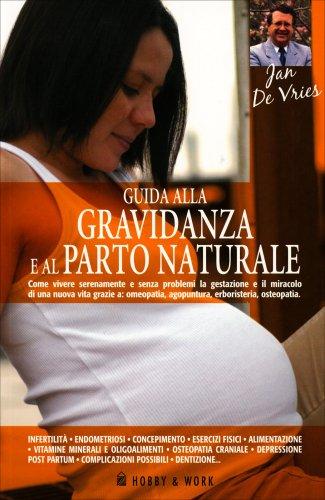 Guida alla Gravidanza e al Parto Naturale
