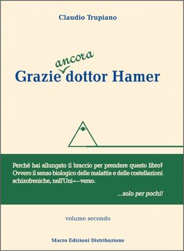 Grazie Ancora Dottor Hamer - Volume Secondo