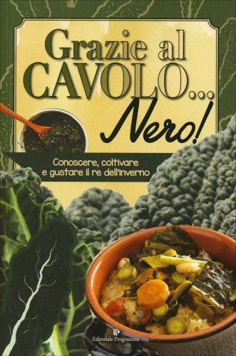 Grazie al Cavolo... Nero!