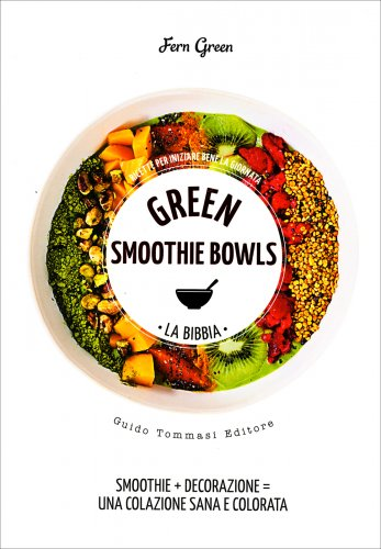 Green Smoothie Bowls