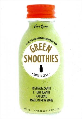 Green Smoothies - Fatti in Casa