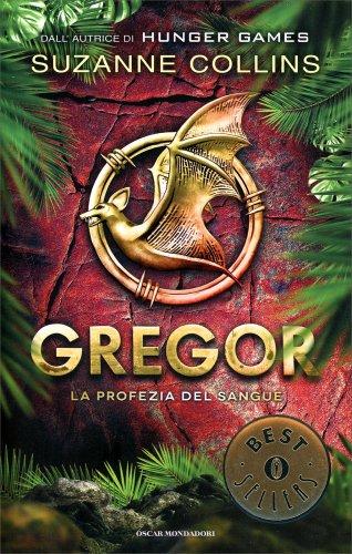 Gregor - Vol. 3: La Profezia del Sangue
