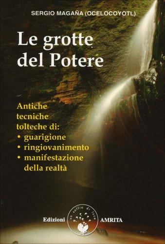 Le Grotte del Potere