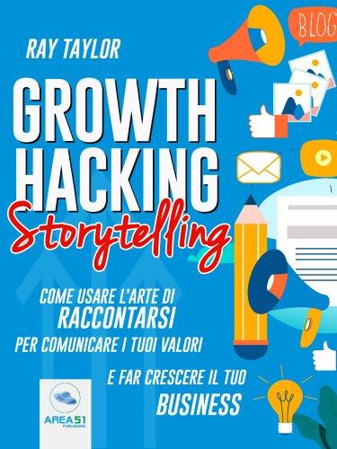 Growth Hacking Storytelling (eBook)