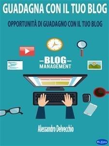 Guadagna con il Tuo Blog (eBook)