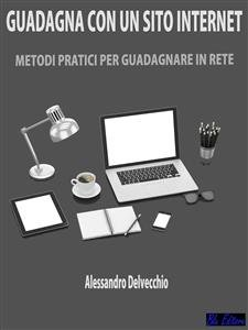 Guadagna con un Sito Internet (eBook)