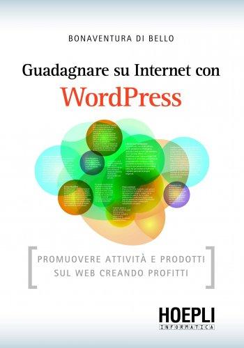Guadagnare su Internet con WordPress (eBook)