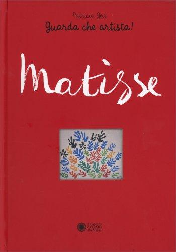 Matisse - Guarda Che Artista!