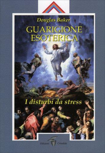 Guarigione Esoterica - Vol. 2