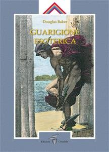 Guarigione Esoterica - Vol. 1 (eBook)