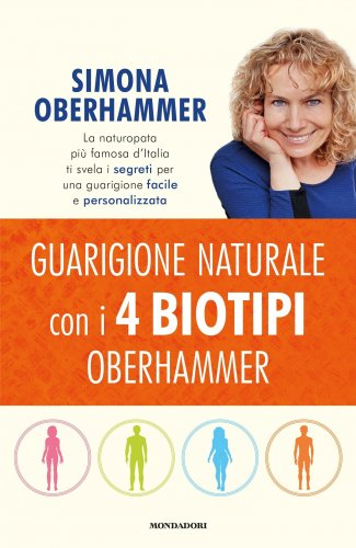 Guarigione Naturale con i 4 Biotipi Oberhammer (eBook)