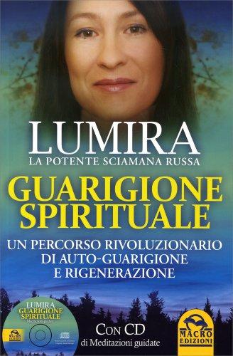 Guarigione Spirituale - Con CD Audio Allegato