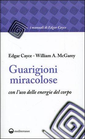 Guarigioni Miracolose