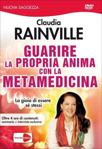 Guarire la Propria Anima con la Metamedicina - Videocorso DVD