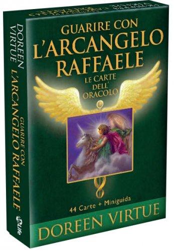 Guarire con l'Arcangelo Raffaele - Le Carte dell'Oracolo