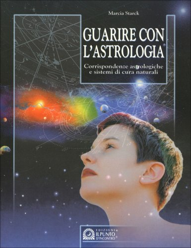 Guarire con l'Astrologia