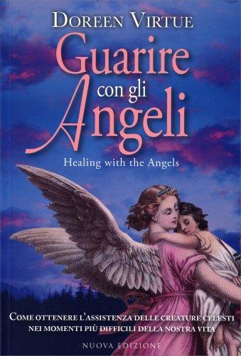 Guarire con gli Angeli