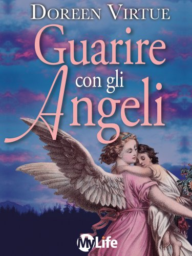 Guarire con gli Angeli (eBook)