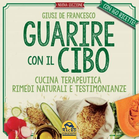 Guarire con il Cibo (Ebook)