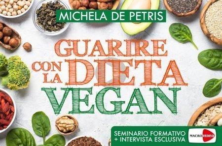 Guarire con la Dieta Vegan (Videocorso Digitale)