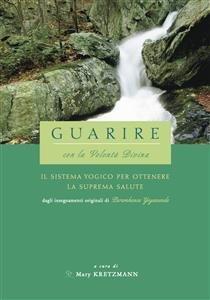 Guarire con la Volontà Divina (eBook)