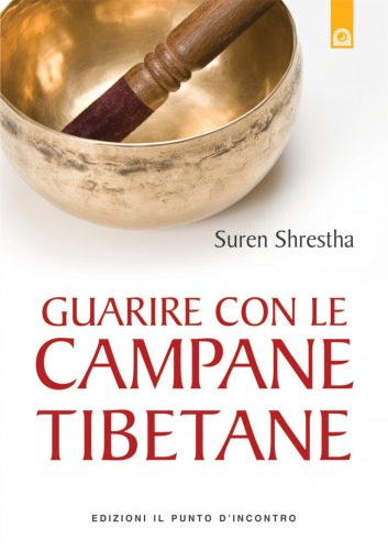 Guarire con le Campane Tibetane (eBook)