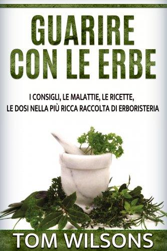 Guarire con le Erbe (eBook)
