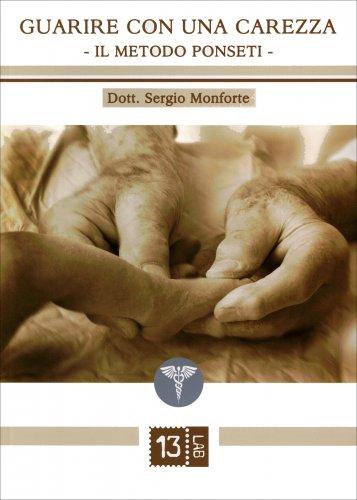 Guarire con una Carezza - Il Metodo Ponseti