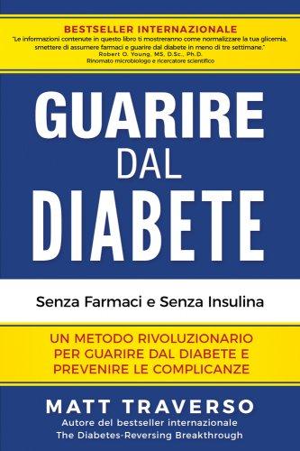 Guarire dal Diabete (Ebook)