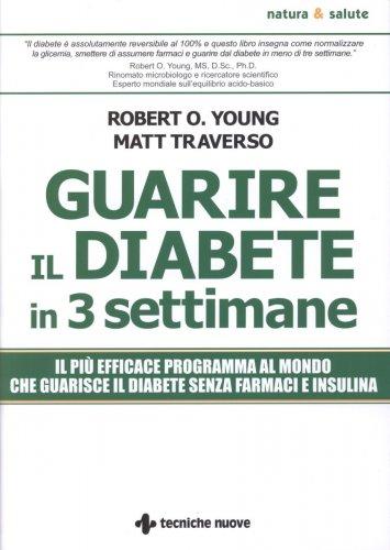 Guarire il Diabete in Tre Settimane