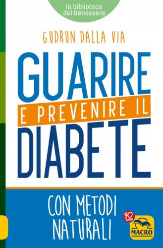 Guarire e Prevenire il Diabete (eBook)