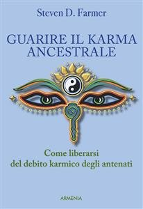 Guarire il Karma Ancestrale (eBook)