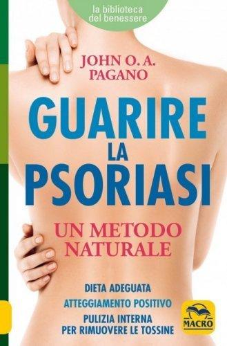 Guarire la Psoriasi (eBook)