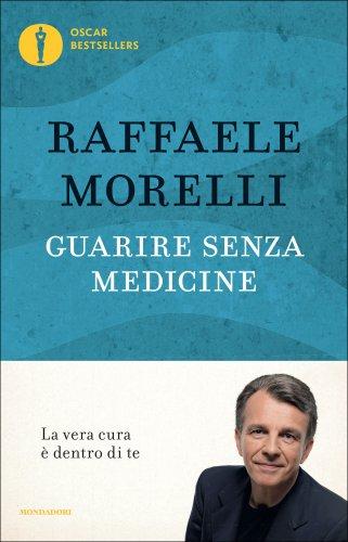 Guarire Senza Medicine (eBook)