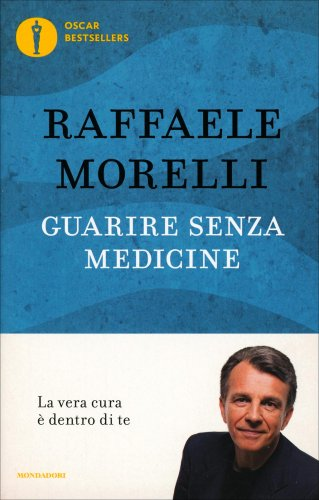 Guarire Senza Medicine