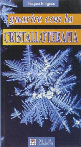 Guarire con la Cristalloterapia