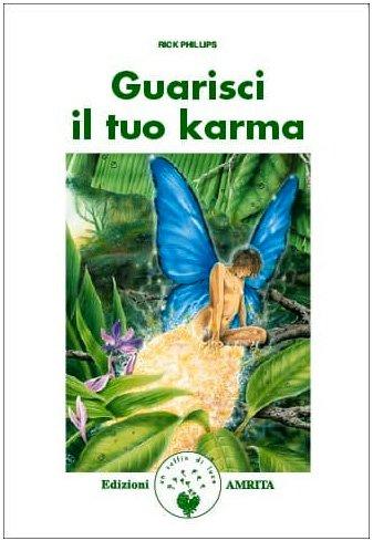 Guarisci il tuo karma