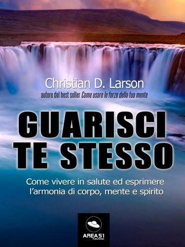 Guarisci Te Stesso (eBook)
